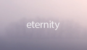 a film about eternity